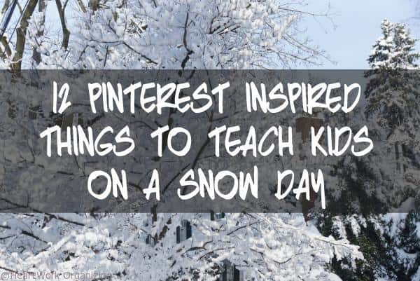 12 Pinterest-Inspired Snow-Day activities