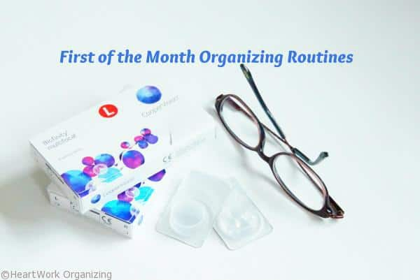 First of the Month Organizing Routines