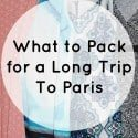 What to Pack for a Long Trip to Paris