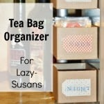 A Cozy Place for Tea (Organizing Tea Bags in a Lazy-Susan)