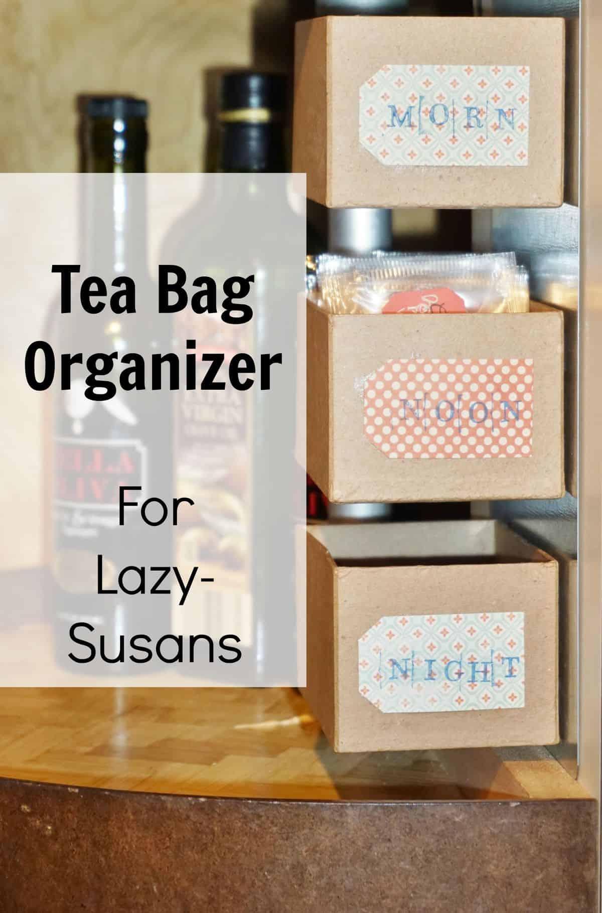 Tea Bag Organizer For Lazy Susans