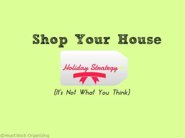 Shop Your House