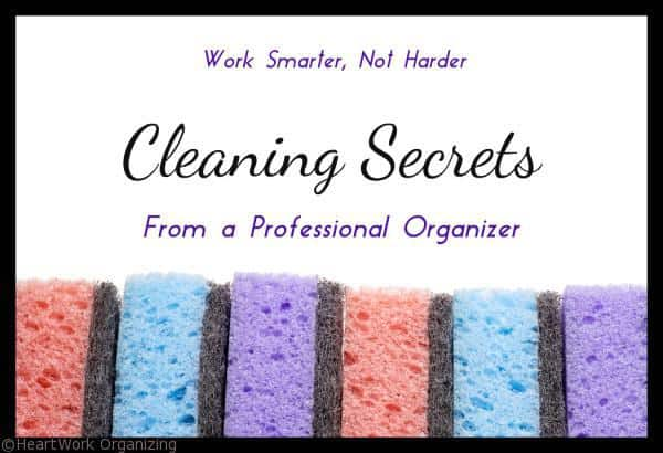 Cleaning secrets from a professional organizer