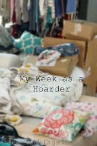 Read more about the article My Week as a Hoarder