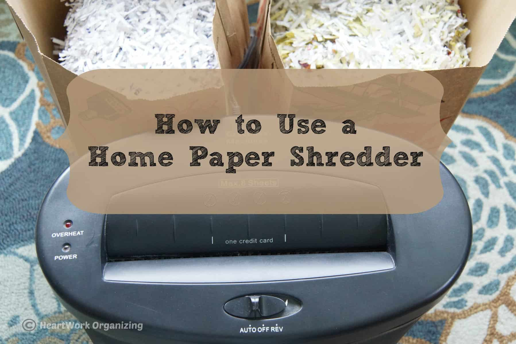 How To Use A Home Paper Shredder Without Burning It Up