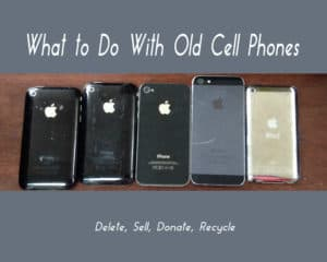Read more about the article What to Do With Old Cell Phones