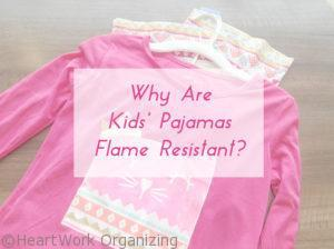 Read more about the article Hot, Hot, Hot- Why Are Kids' Pajamas Flame Resistant?