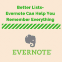 Better Lists- Evernote Can Help You Remember Everything