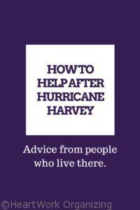 Read more about the article How to Help After Hurricane Harvey – Advice From People Who Live There