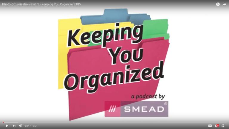 Smead Podcast _Keeping You Organized
