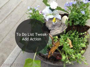 Read more about the article To Do List Tweak- Add Action