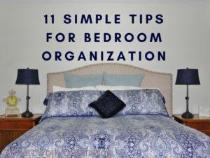 Read more about the article 11 Simple Tips for Bedroom Organization