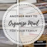 Another Way to Organize Mail for Your Family