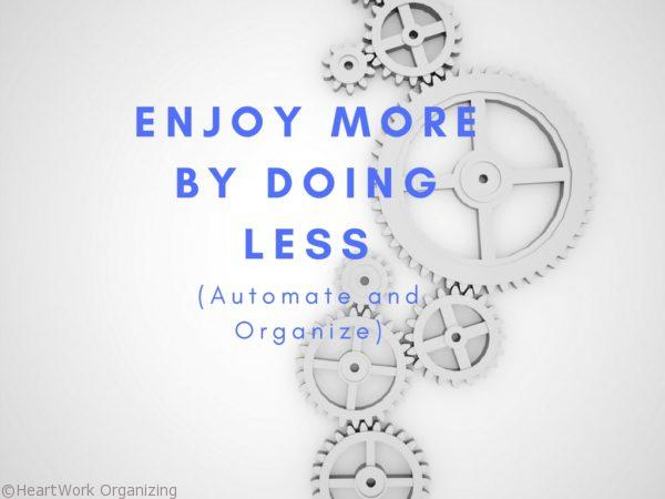 Enjoy More By Doing Less