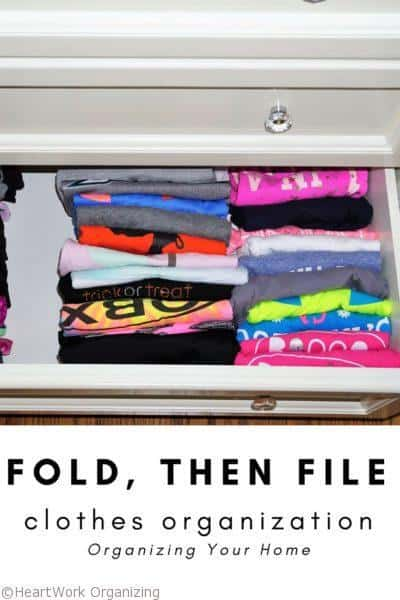 FOLD, then FILE, clothes organization, organizing your home