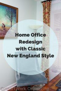 Read more about the article Home Office Redesign with Classic New England Style (Organizing Your Home Office)