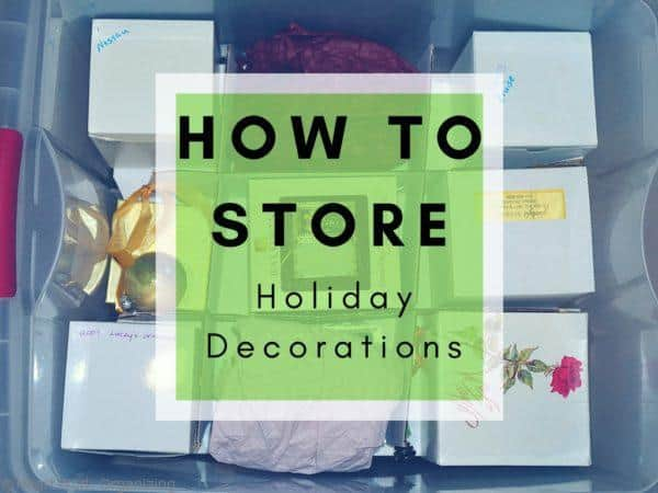 How to store holiday decorations