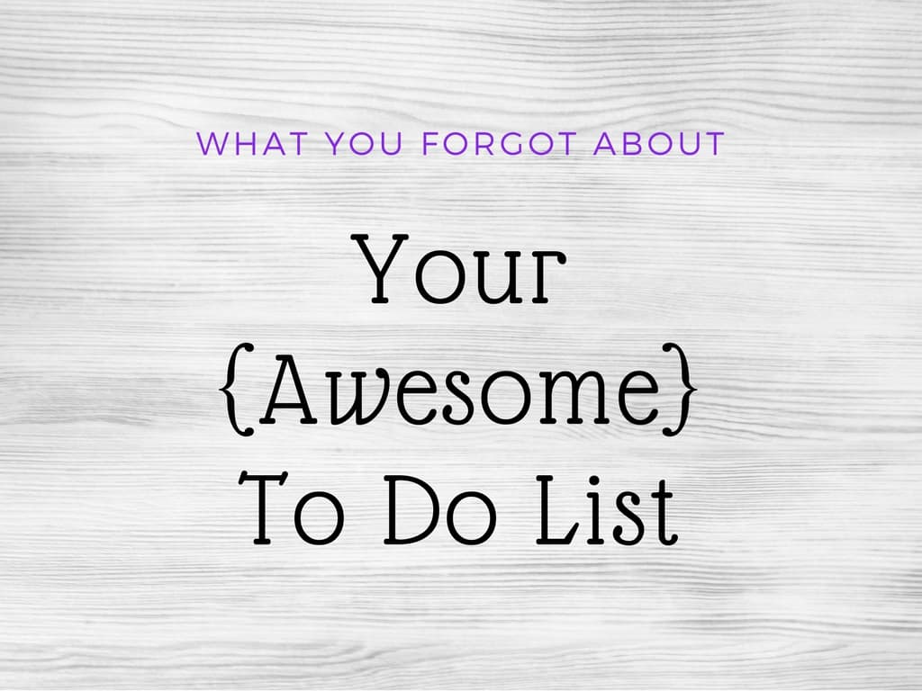 what to do if you forgot your iphone password what you forgot about your awesome to do list 8689