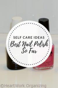 Read more about the article Self Care Ideas – Best Nail Polish So Far