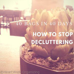Read more about the article 40 Bags in 40 Days- How to Stop Decluttering