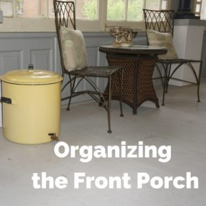 Read more about the article Organizing the Front Porch
