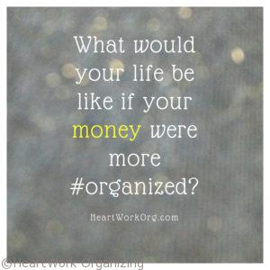Read more about the article Organizing Your Money (Without a Budget)