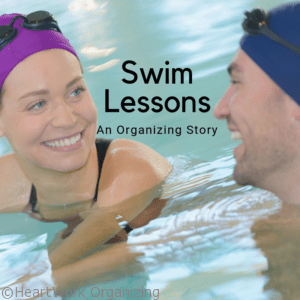 Read more about the article Swim Lessons (An Organizing Story)