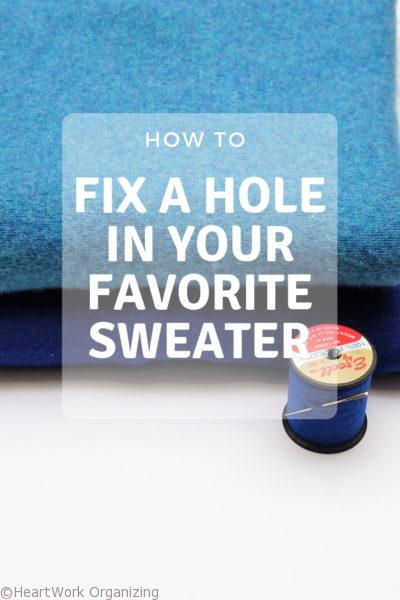 How to fix a hole in your favorite sweater