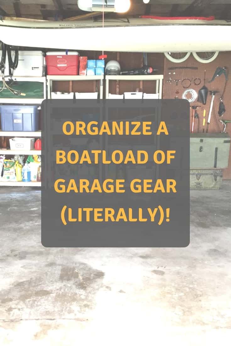 Read more about the article Organize a Boatload of Garage Gear (Literally)!