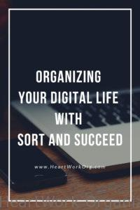 Read more about the article Organizing Your Digital Life with SORT and Succeed