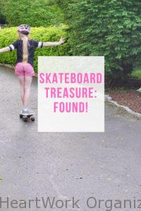 Read more about the article Skateboard Treasure: FOUND! (Not Clutter!)
