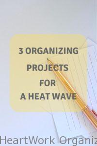 Read more about the article 3 Organizing Projects for a Heat Wave