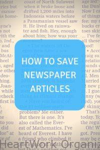 Read more about the article How to Save Newspaper Articles