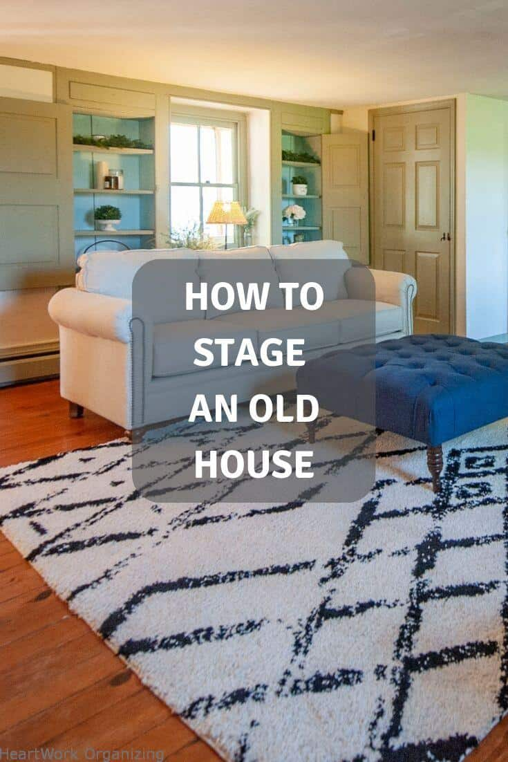 Read more about the article How to Stage an Old House