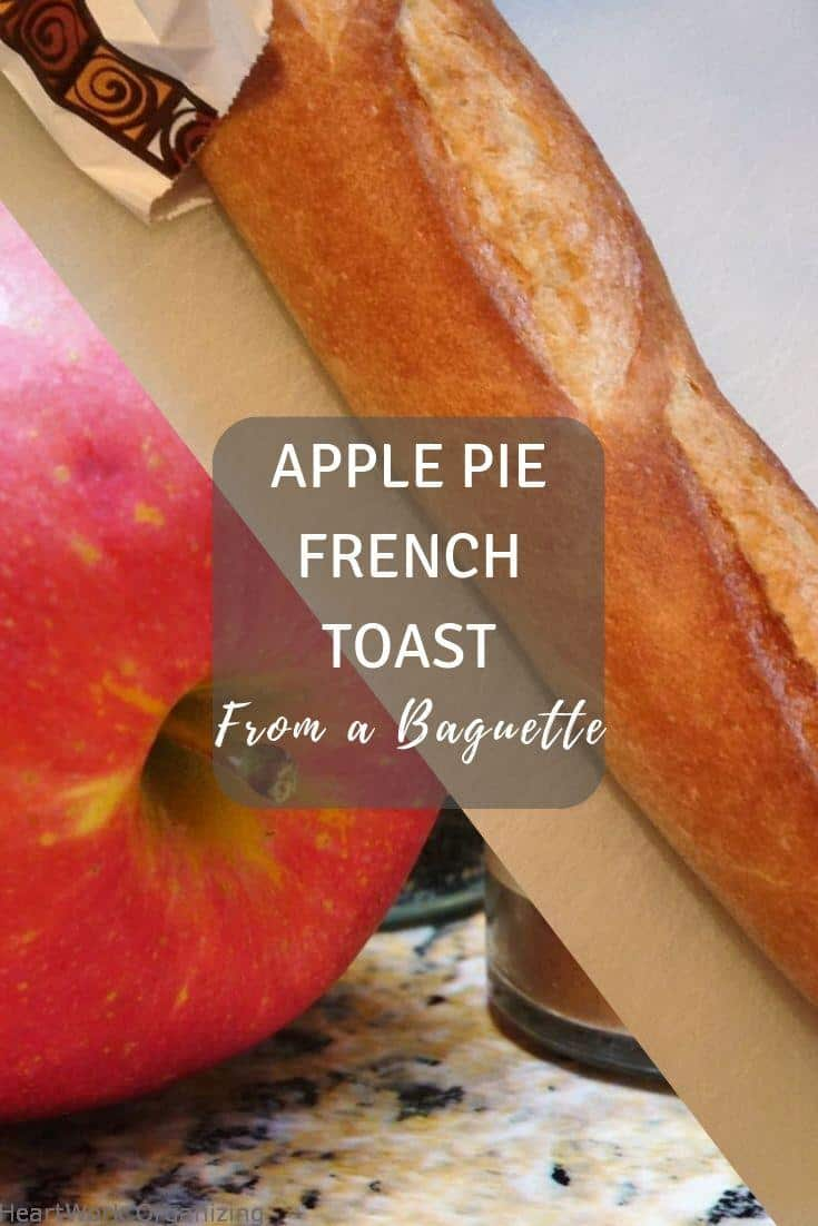 Read more about the article Apple Pie French Toast from a Baguette
