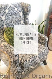 Read more about the article How Upbeat Is Your Home Office?