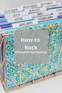 Read more about the article How to Rock #CleanOffYourDeskDay