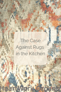 Read more about the article The Case Against Rugs in the Kitchen