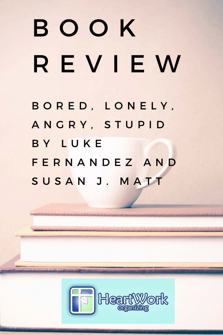 Read more about the article Book Review: Bored, Lonely, Angry, Stupid