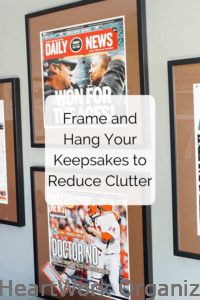 Read more about the article Frame and Hang Your Photos and Keepsakes to Reduce Clutter