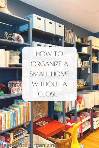 How to Organize a Small Home Without a Closet-Pin