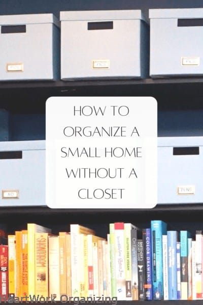 How to Organize a Small Home Without a Closet