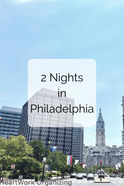 Two Nights in Philadelphia