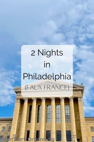 Two Nights in Philadelphia-Faux France